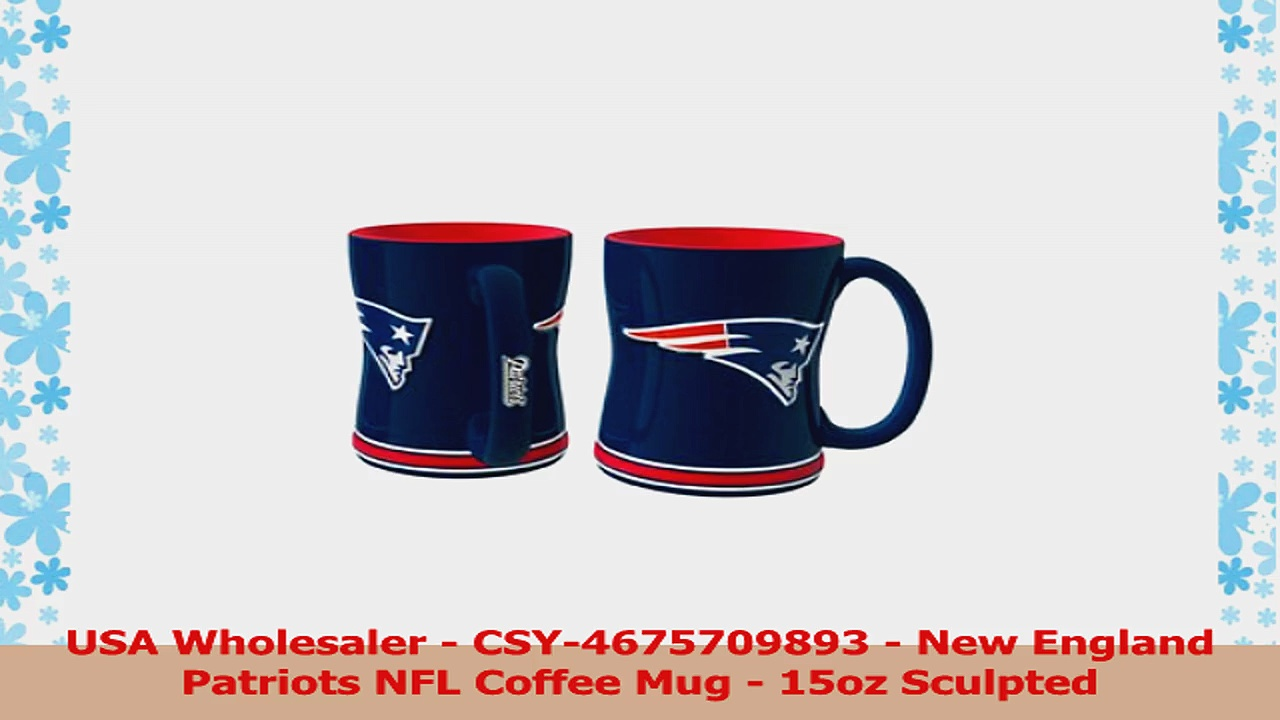 USA Wholesaler  CSY4675709893  New England Patriots NFL Coffee Mug  15oz Sculpted f3521939