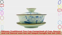 Gaiwan Traditional Tea Cup Comprised of Cup Saucer and Lid Sancai wan tea set teapot f8960393