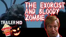 Horror movie THE EXORCIST AND BLOODY ZOMBIE 2017 trailer CHINESE FANTASY MOVIE filme de terror