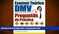 FREE [DOWNLOAD] Examen Teórico DMV - Preguntas de Práctica (Spanish Edition) Examen de Manejo
