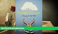 Audiobook  It s Okay to Laugh: (Crying Is Cool Too) Nora McInerny Purmort For Ipad