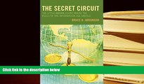 PDF [FREE] DOWNLOAD  The Secret Circuit: The Little-Known Court Where the Rules of the Information