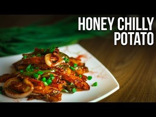 Honey Chilly Potato | Quick and Easy Starter Recipes | Latest Food Recipe 2017