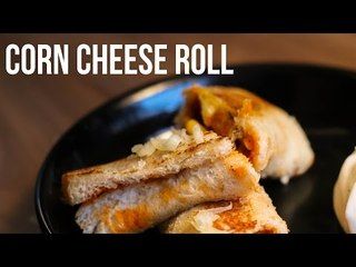Corn Cheese  Roll