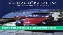 Download Book [PDF] Citroen 2CV: The Complete Story (Crowood Autoclassics) Epub Full