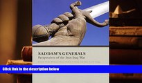 BEST PDF  Saddam s Generals: Perspectives On The Iran-Iraq War READ ONLINE
