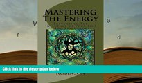 Download Mastering The Energy: Preventing The Influence of Your EGO - Ego Psychology (Ego
