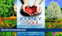 Free PDF Journey of the Soul...Cracked Pots and Broken Vessels Books Online
