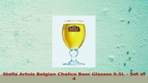 Stella Artois Belgian Chalice Beer Glasses 05L  Set of 4 21860716