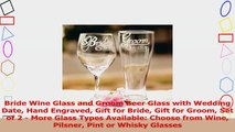 Bride Wine Glass and Groom Beer Glass with Wedding Date Hand Engraved Gift for Bride Gift bf4f5d31