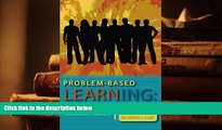 "Free PDF Problem-based Learning: Welcome to the ""Real World"": A Teaching Model for Adult Learners"