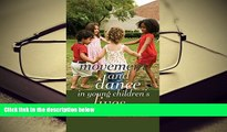 Download Movement and Dance in Young Children s Lives: Crossing the Divide (Counterpoints) Pre Order