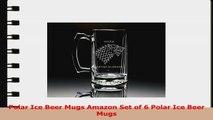 Polar Ice Beer Mugs Amazon Set of 6 Polar Ice Beer Mugs e92540f1