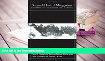 PDF [DOWNLOAD] Natural Hazard Mitigation: Recasting Disaster Policy And Planning FOR IPAD