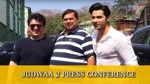 Judwaa 2 | Press Conference | Varun Dhawan, David Dhawan, Sajid Nadiadwala