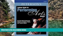 Download College Guide for Performing Arts Majors 2007 (Peterson s College Guide for Performing