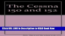 Get the Book The Cessna 150 and 152 Free Online