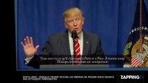 Donald Trump : Des attaques terroristes cachées par la presse ? Sa déclaration choc (Vidéo)