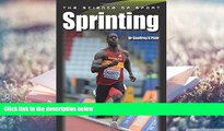 Best PDF  The Science of Sport: Sprinting Read Online