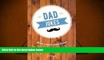 [Download]  Dad Jokes: Bad Jokes and Puns Inspired by Dads! Jack Duncan For Kindle