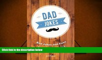 [PDF]  Dad Jokes: Bad Jokes and Puns Inspired by Dads! Jack Duncan For Kindle