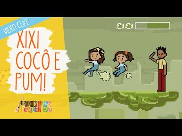 Xixi, Cocô e Pum - Grandes Pequeninos