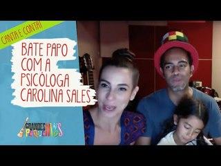 Canta e Conta dia 17/11/15 com a psicóloga Carolina Sales