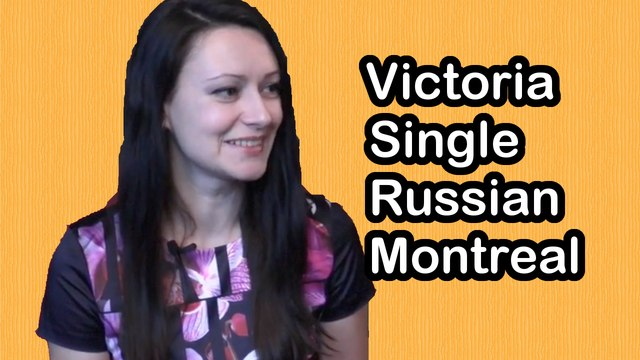 Victoria 35 yo, Single Russian woman in Montreal Canada, looking for a serious relationship