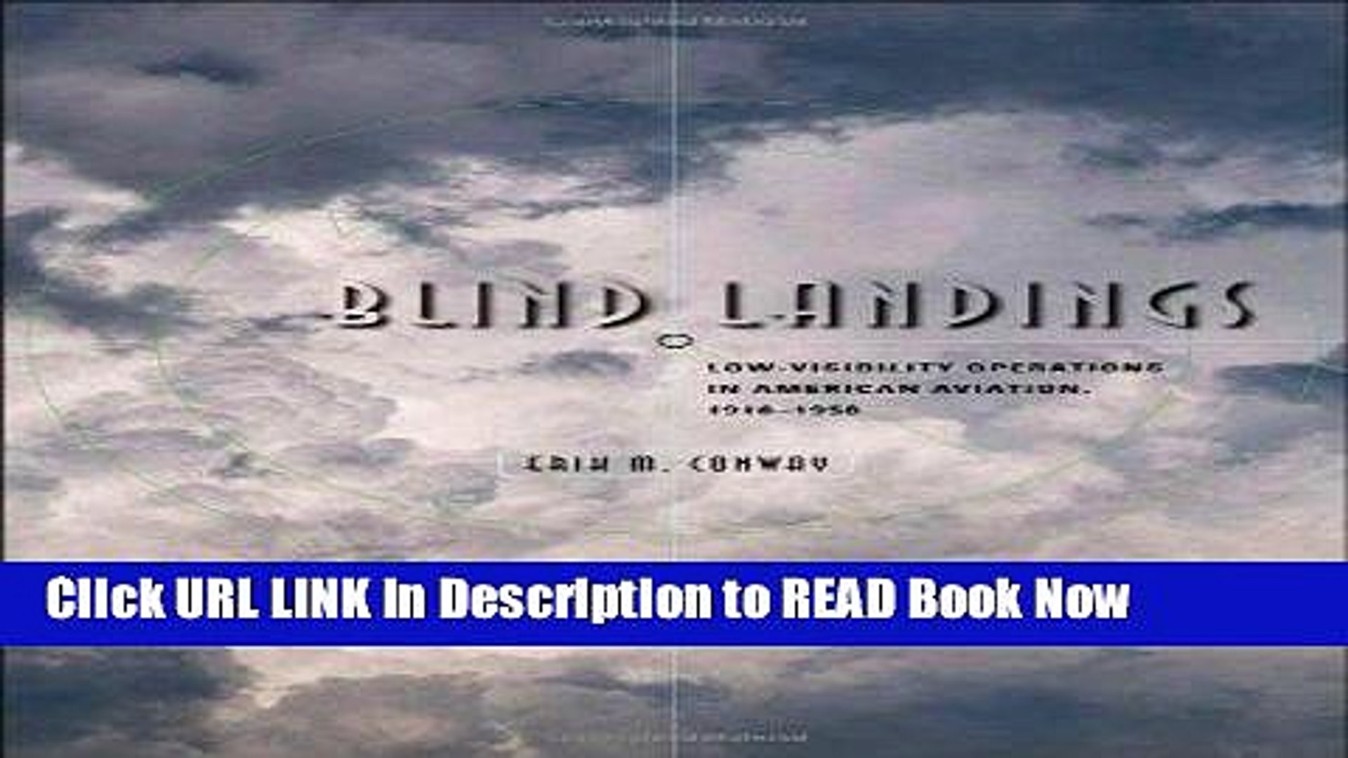 [Download](PDF) Blind Landings: Low-Visibility Operations in American Aviation, 1918-1958 iPub