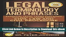 [Read Book] Legal Terminology And Phrases: Essential Legal Terms Explained You Need To Know About