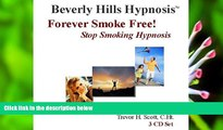 PDF [DOWNLOAD] Forever Smoke Free!  Stop Smoking Hypnosis (3 CD Set) Beverly Hills Hypnosis FOR