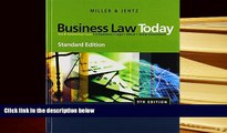BEST PDF  Business Law Today, Standard Edition (Available Titles CengageNOW) BOOK ONLINE