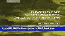 [Popular Books] Divergent Capitalisms: The Social Structuring and Change of Business Systems Book