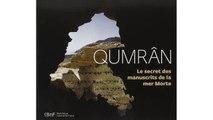 [Télécharger PDF] Qumrân : Le secret des manuscrits de la mer Morte