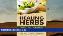 EBOOK ONLINE Healing Herbs: Natural Herbal Remedies and Natural Cures Book (Natural Remedies,