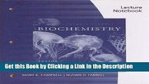 Download Book [PDF] Lecture Notebook for Campbell/Farrell s Biochemistry, 7th Download Full