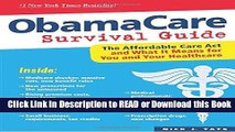 BEST PDF ObamaCare Survival Guide: The Affordable Care Act and What It Means for You and Your