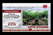 Business 24 - Flash Eco Côte d'Ivoire - Financement - Près de 5 mds FCFA pour le financement des projets du MINEF