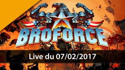 [VOD] On botte des culs sur BROFORCE avec Darkboy - 07/02/2017 | GAMEPLAY FR