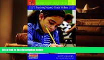 Best PDF  A Quick Guide to Teaching Second-Grade Writers with Units of Study (Workshop Help Desk)