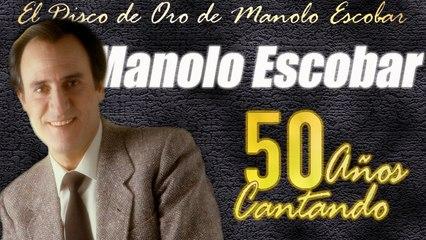 Manolo Escobar - 50 años cantando