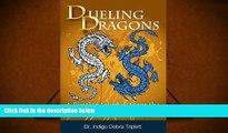 PDF  Dueling Dragons: A Bipolar Journey from the Darkness Into the Light Indigo Debra Triplett