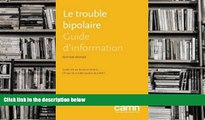 PDF [Download] Le trouble bipolaire: Guide d information (French Edition) Read Online