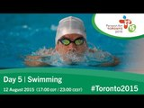 Day 5 | Swimming | Toronto 2015 Parapan American Games