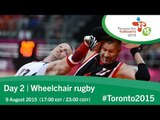 Day 2 | Wheelchair rugby | Toronto 2015 Parapan American Games