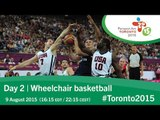 Day 2 | Wheelchair basketball | Toronto 2015 Parapan American Games