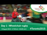 Day 1 | Wheelchair rugby | Toronto 2015 Parapan American Games