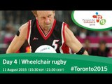 Day 4 | Wheelchair rugby | Toronto 2015 Parapan American Games