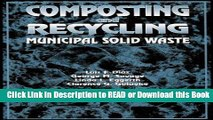 PDF [FREE] DOWNLOAD Composting and Recycling Municipal Solid Waste Read Online