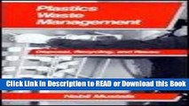PDF [FREE] DOWNLOAD Plastics Waste Management: Disposal, Recycling, and Reuse [DOWNLOAD] Online